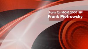 Ports MOM